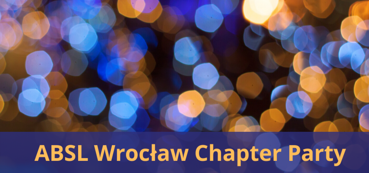 ABSL Chapter Wrocław Party