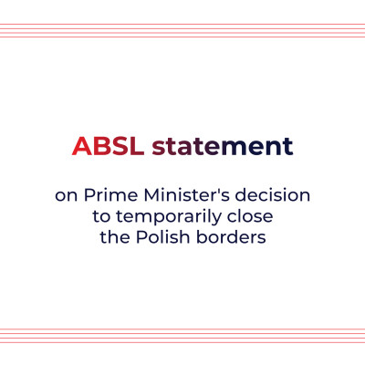 ABSL statement on Prime Minister's decision to temporarily close the Polish borders