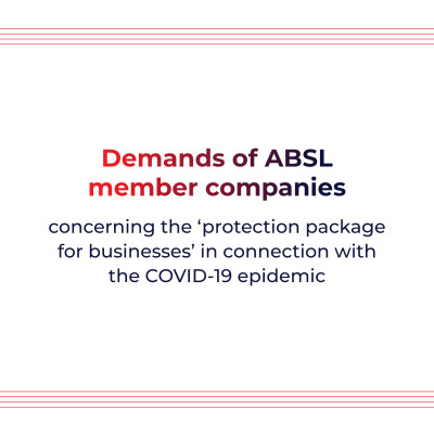 Demands of ABSL member companies concerning the 'protection package for businesses' in connection with the COVID-19 epidemic