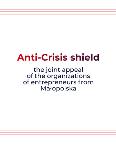 Anti-Crisis shield - the joint appeal of the entrepreneurs from Małopolska