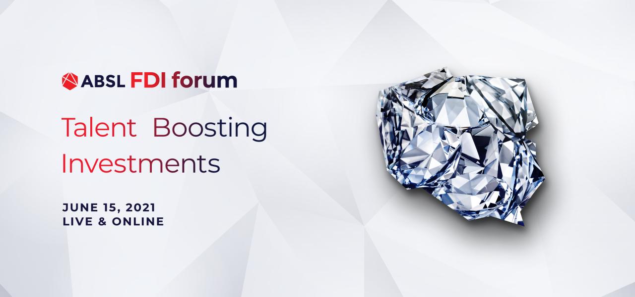 ABSL FDI Forum - Talent Boosting Investments